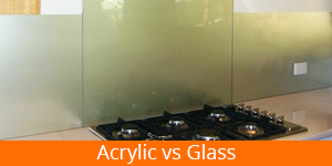 Acrylic vs Glass