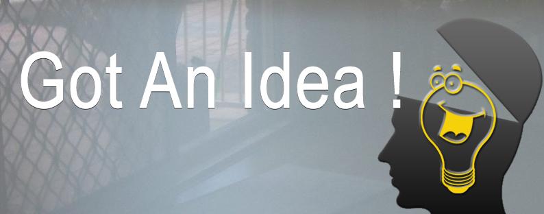 I got an idea